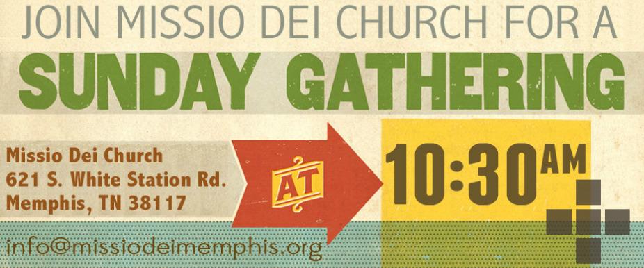 Missio Dei Church Memphis Home Home