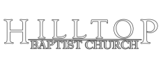 Welcome to Hilltop Baptist Church logo