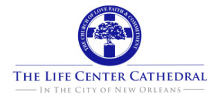The Life Center Cathedral in the City of New Orleans logo