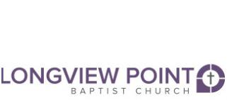Longview Point Baptist Church: Expanding God's Kingdom Across the Street and Around the World logo