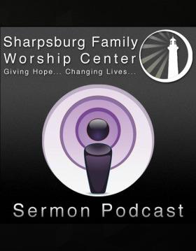 Sharpsburg Family Worship Center - Giving Hope    Changing Lives