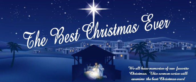 South Main Baptist Church / Resources / The Best Christmas Ever